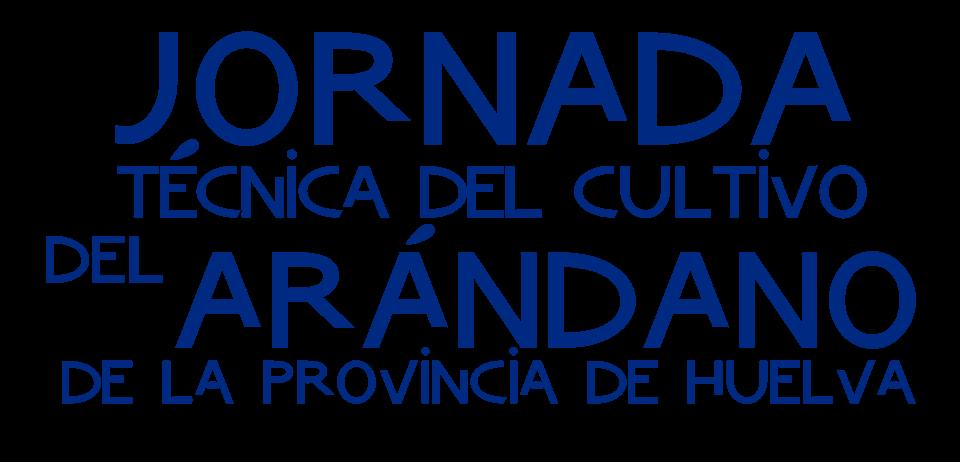 Cuna de Platero forma parte del Comité Organizador de la V Jornada Técnica del Cultivo del Arándano en Huelva